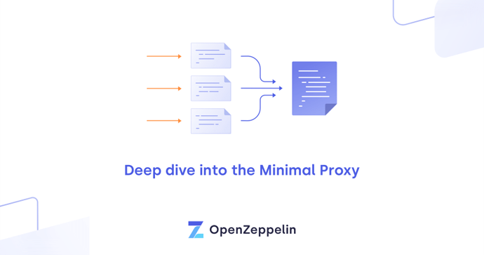 Deep dive into the Minimal Proxy contract cover