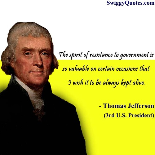 The-spirit-of-resistance-to-government-is-Thomas-Jefferson-Freedom-Quotes