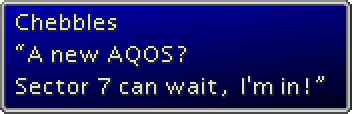 ff7-Chebbles A new AQOS Sector 7 can wait Im in