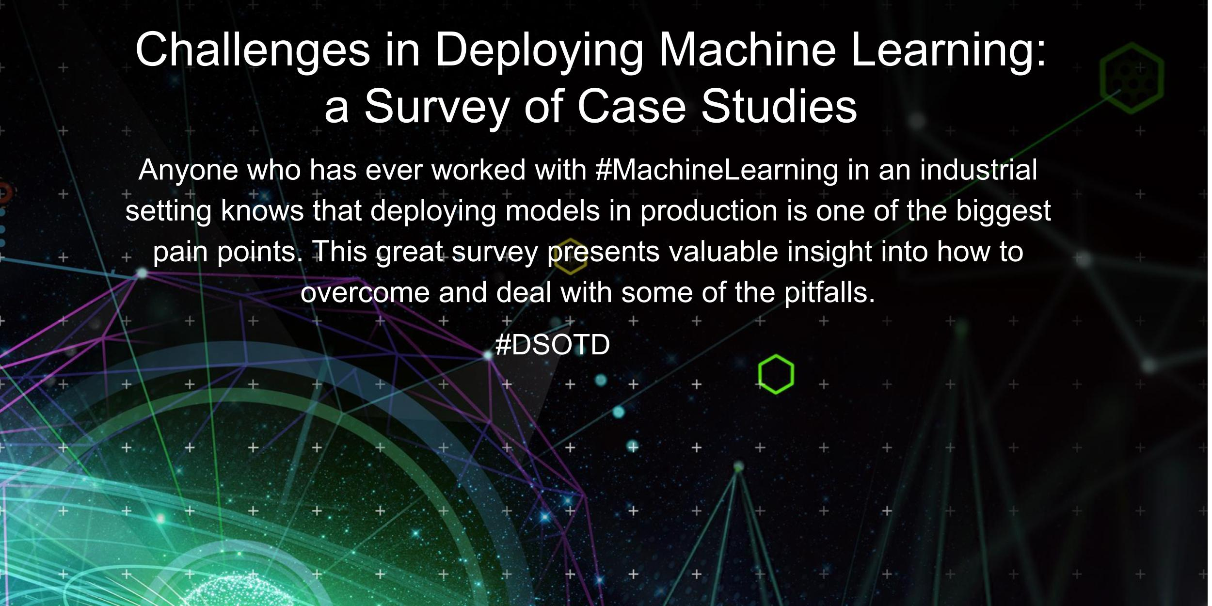 Anyone who has ever worked with #MachineLearning in an industrial setting knows that deploying models in production is one of the biggest pain points. This great survey presents valuable insight into how to overcome and deal with some of the pitfalls.