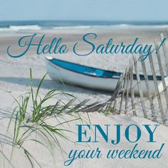 ce3265f9e3d17c9bbeebddc080a40529--saturday-morning-quotes-weekend-quotes