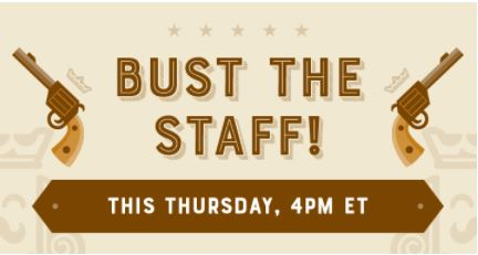 Bust the Staff
