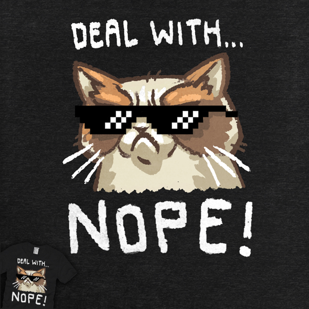 Deal With... Nope!
